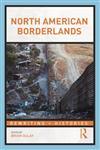 North American Borderlands,0415808669,9780415808668