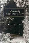 Kentucky Archaeology,0813119073,9780813119076