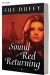 The Sound of Red Returning A Novel,0825425743,9780825425745