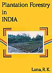 Plantation Forestry in India,8170891018,9788170891018