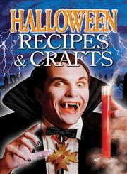 Halloween Recipes & Crafts,1894877101,9781894877107