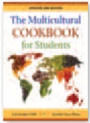 The Multicultural Cookbook for Students Updated and Revised,0313375585,9780313375583