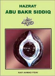 Hazrat Abu Bakr Siddiq : Raji Allahu Ta'ala Anh 1st Edition,8172311524,9788172311520