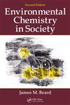 Environmental Chemistry in Society 2nd Edition,1439892679,9781439892671