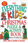 The Everything Kids' Christmas Puzzle and Activity Book Mazes, Activities, and Puzzles for Hours of Holiday Fun,1580629652,9781580629652