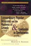 Extraordinary Popular Delusions and the Madness of Crowds & Confusión de Confusiones (Wiley Investment Classics),0471133094,9780471133094
