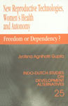 New Reproductive Technologies, Women's Health and Autonomy Freedom or Dependency? 1st Published,0761994319,9780761994312