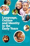 Language, Culture And Identity In The Early Years 1st Edition,1441146148,9781441146144