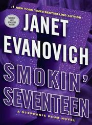 Smokin' Seventeen A Stephanie Plum Novel,073937821X,9780739378212