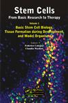 Stem Cells : From Basic Research to Therapy, Vol. 1 Basic Stem Cell Biology, Tissue Formation during Development, and Model Organisms 1st Edition,1482207753,9781482207750