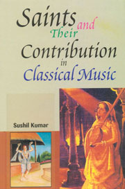 Saints and Their Contribution in Classical Music Vol. 1,8189526502,9788189526504