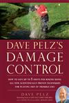 Dave Pelz's Damage Control How to Save Up to 5 Shots Per Round Using All-New, Scientifically Proven Techniques for Playing Out of Trouble Lies,159240510X,9781592405107