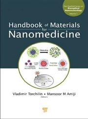 Handbook of Materials for Nanomedicine,9814267554,9789814267557
