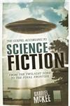 The Gospel According to Science Fiction From The Twilight Zone to the Final Frontier,0664229018,9780664229016