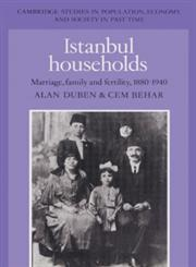 Istanbul Households Marriage, Family and Fertility, 1880 1940,0521523036,9780521523035