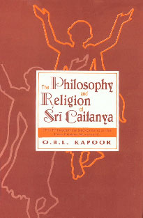 The Philosophy and Religion of Sri Caitanya (The Philosophical Background of the Hare Krishna Movement) 3rd Impression,8121502756,9788121502757