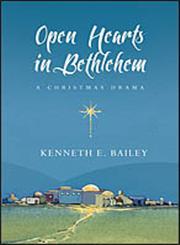 Open Hearts in Bethlehem [Set] A Christmas Drama,0830837531,9780830837533