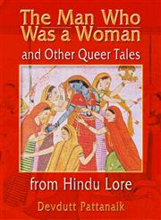 The Man Who Was a Woman and Other Queer Tales from Hindu Lore (Haworth Gay & Lesbian Studies) (Haworth Gay & Lesbian Studies),1560231807,9781560231806