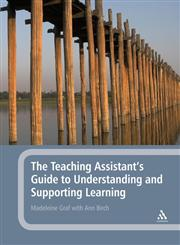 The Teaching Assistant's Guide to Understanding and Supporting Learning,0826493688,9780826493682