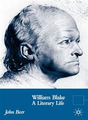 William Blake A Literary Life,023054682X,9780230546820