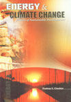 Energy and Climate Change Issues of Sustainable Development 1st Edition,818429087X,9788184290875