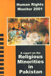 Human Rights Monitor 2001 A Report on the Religious Minorities in Pakistan