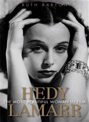 Hedy Lamarr The Most Beautiful Woman in Film,0813126045,9780813126043