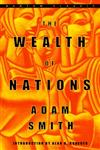 The Wealth of Nations Adam Smith ; Introduction by Alan B. Krueger ; Edited, With Notes and Marginal Summary, by Edwin Cannan,0553585975,9780553585971