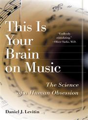 This is Your Brain on Music The Science of a Human Obsession,0525949690,9780525949695