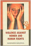 Violence Against Women and Human Rights 1st Published,818998134X,9788189981341