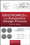 Ergonomics in the Automotive Design Process,1439842108,9781439842102
