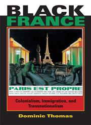 Black France Colonialism, Immigration, and Transnationalism,0253218810,9780253218810