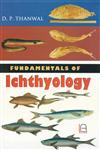 Fundamentals of Ichthyology 1st Edition,938212635X,9789382126355