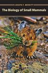 The Biology of Small Mammals,0801879507,9780801879500