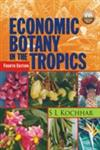 Economic Botany in the Tropics,9350590670,9789350590676