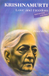 Krishnamurti Love and Freedom : Approaching a Mystery 1st Indian Edition,8120813685,9788120813687