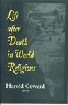 Life After Death in World Religions 1st Indian Edition,8170305675,9788170305675