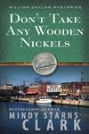 Don't Take any Wooden Nickels,0736929576,9780736929578