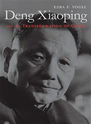 Deng Xiaoping and the Transformation of China,0674055446,9780674055445