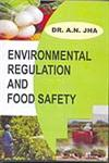 Environmental Regulation and Food Safety,9380184182,9789380184180