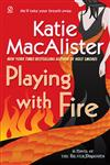 Playing With Fire A Novel of the Silver Dragons,0451223780,9780451223784