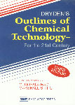 Dryden's Outlines of Chemical Technology For the 21st Century 3rd Edition, Reprint,8185938792,9788185938790