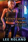 Vengeance Moon Reprint Edition,0451236432,9780451236432
