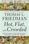 Hot, Flat, and Crowded 2.0 Why We Need a Green Revolution--and How It Can Renew America,0312428928,9780312428921