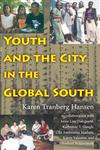 Youth and the City in the Global South,0253219698,9780253219695