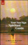 Your Sun Sign as a Spiritual Guide 1st Edition,8178220490,9788178220499