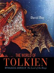 The World of Tolkien Mythological Sources of the Lord of the Rings,0785830162,9780785830160