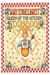Mary Engelbreit's Queen of the Kitchen Cookbook,0740741462,9780740741463