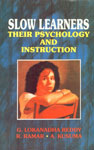 Slow Learners Their Psychology and Instruction,8171413994,9788171413997