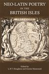 Neo-Latin Poetry in the British Isles 1st Edition,1780930143,9781780930145